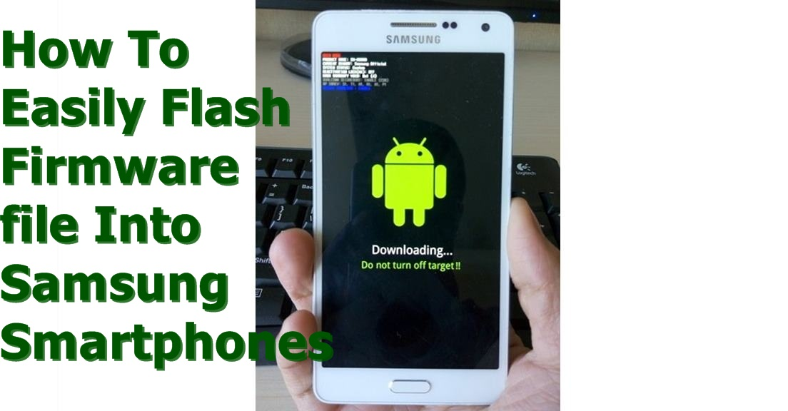 How To Easily Flash Samsung Smartphones