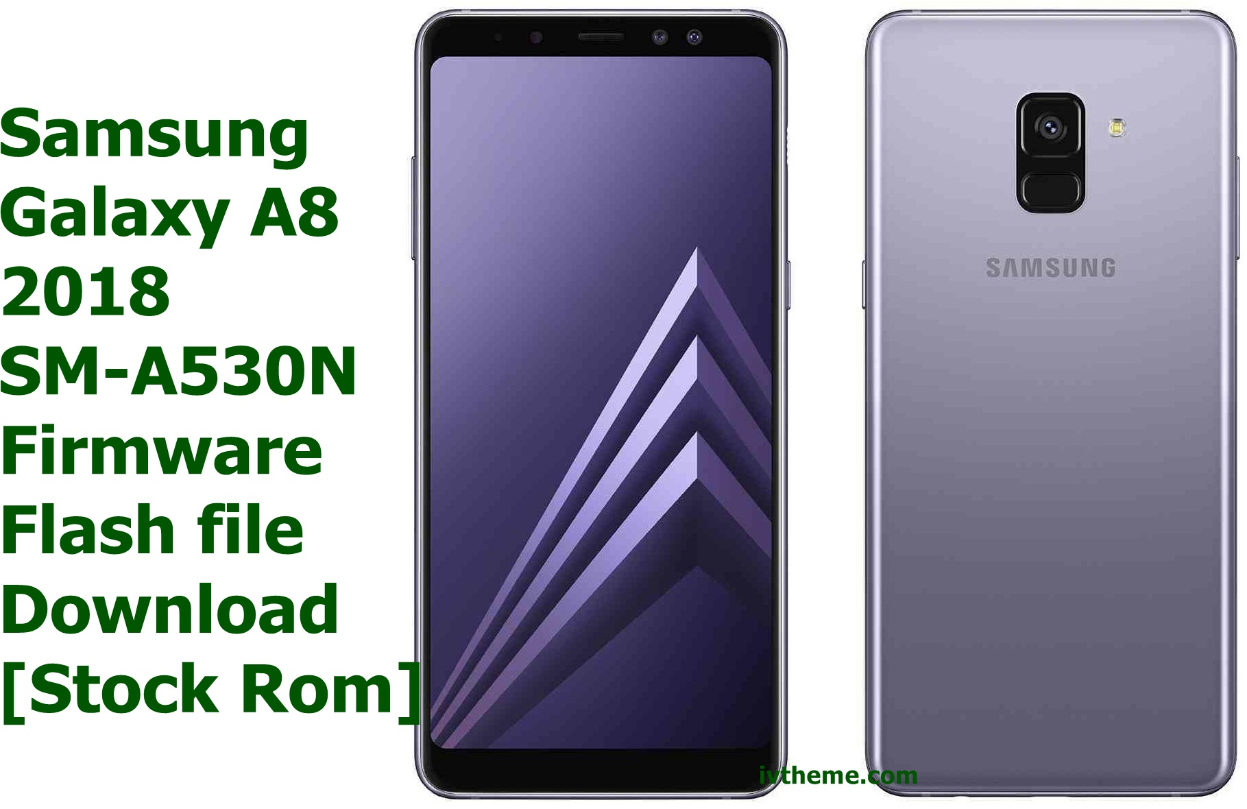 Download Samsung Galaxy A8 2018 SM-A530N Firmware Flash File and also learn how you can use this Stock Rom to restore your Samsung Galaxy A8 2018 SM-A530N